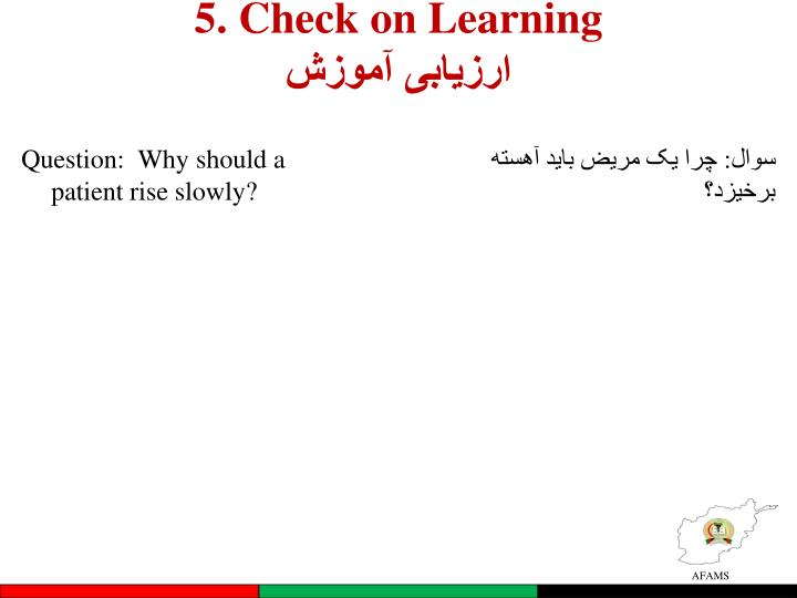 5. Check on Learning