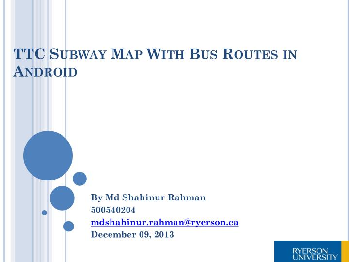 Subway Map Presentation.Ppt Ttc Subway Map With Bus Routes In Android Powerpoint