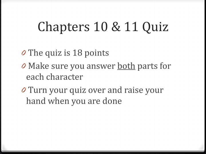 Chapters 10 11 quiz