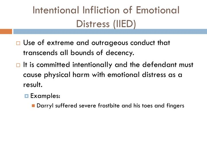 Intentional Infliction of Emotional