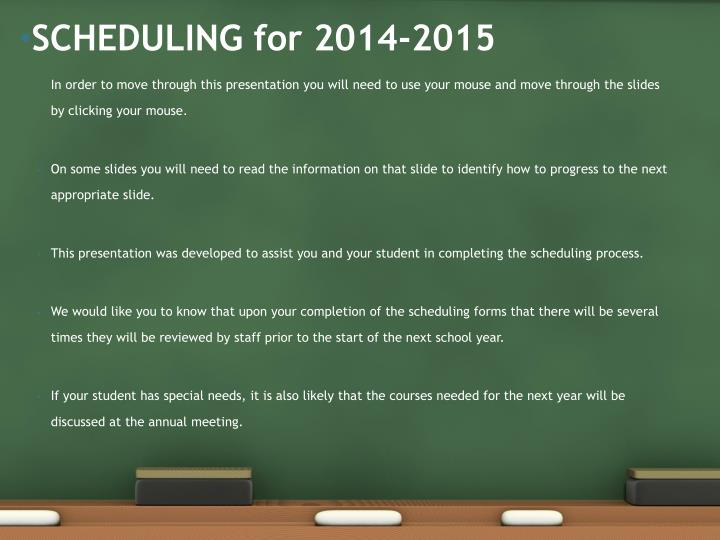 scheduling for 2014 2015 n.