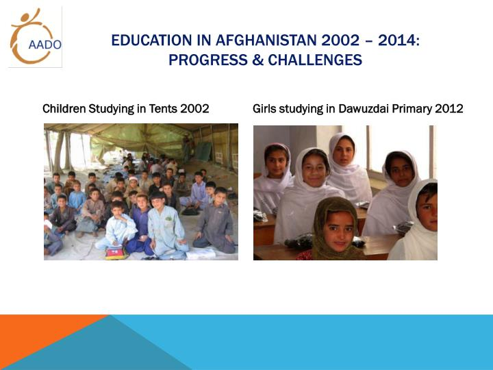 Education in Afghanistan 2002 – 2014: Progress & challenges