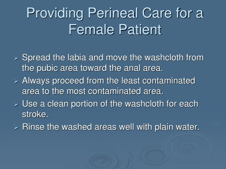 Providing Perineal Care for a Female Patient