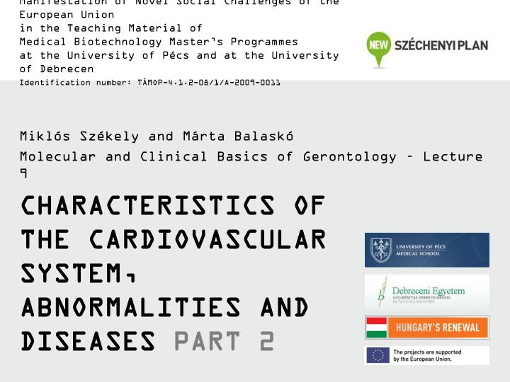 Characteristics of the cardiovascular system abnormalities and diseases part 2
