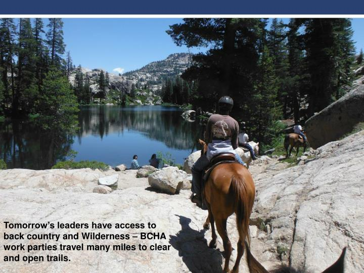 Tomorrow's leaders have access to back country and W