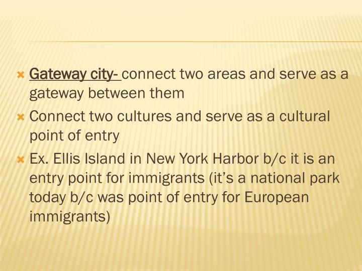 Gateway city-
