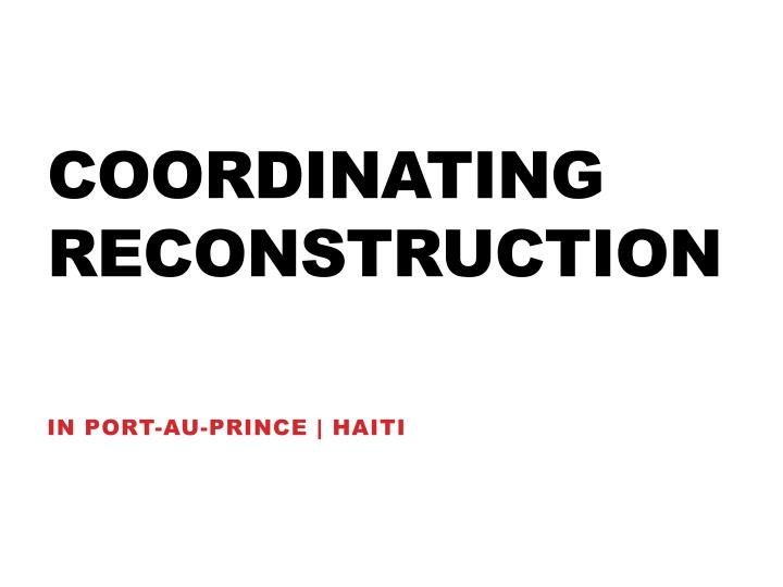 coordinating reconstruction n.