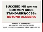 succeeding with the common core standards ccss beyond algebra