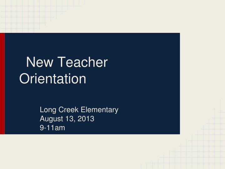 new teacher orientation n.
