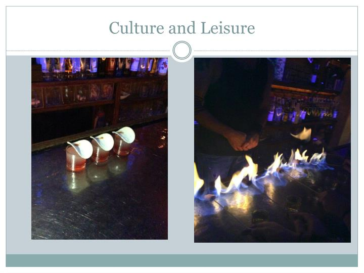 Culture and Leisure