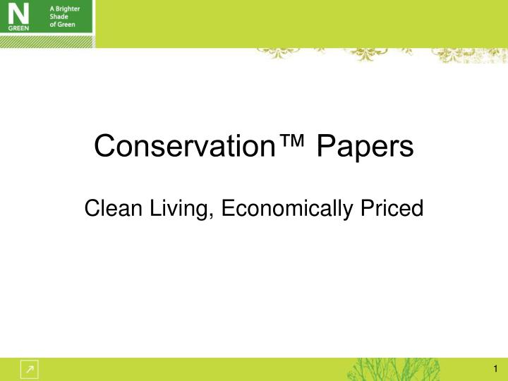 conservation papers clean living economically priced n.