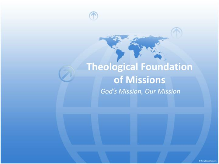 theological foundation of missions n.