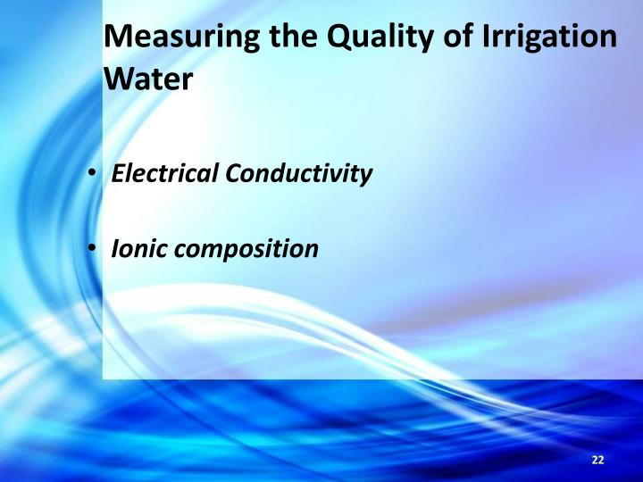 Measuring the Quality of Irrigation Water