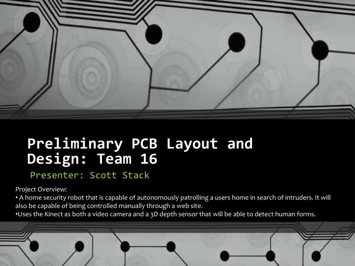 preliminary pcb layout and design team 16 n.