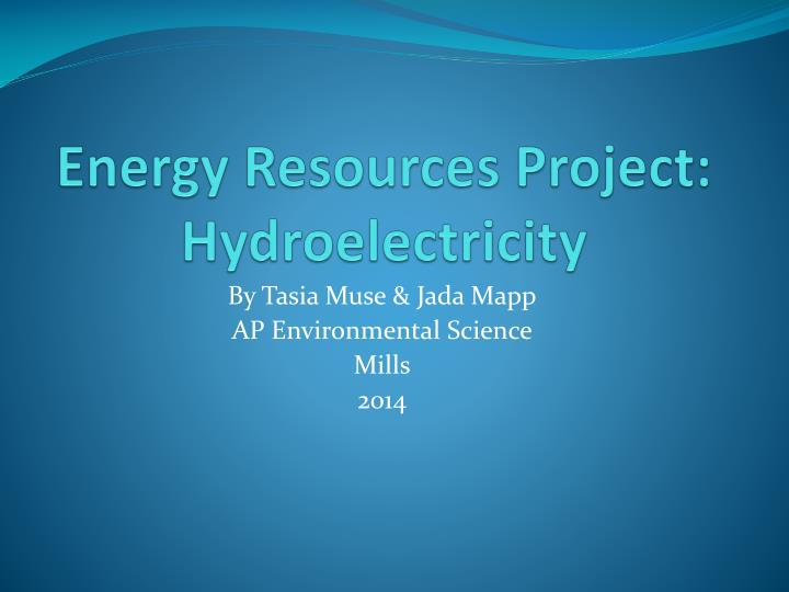 energy resources project hydroelectricity n.