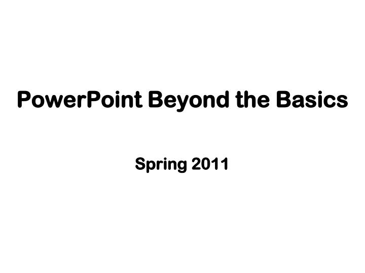 powerpoint beyond the basics n.