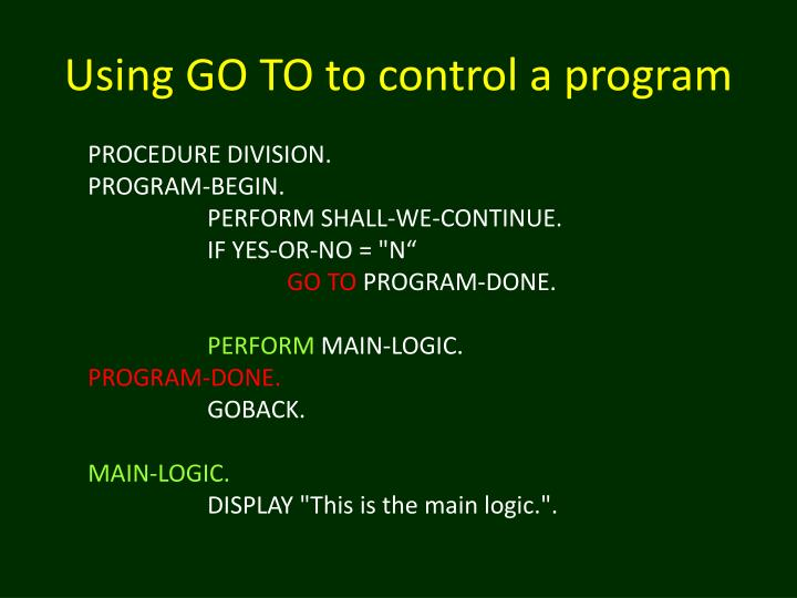 Using go to to control a program1
