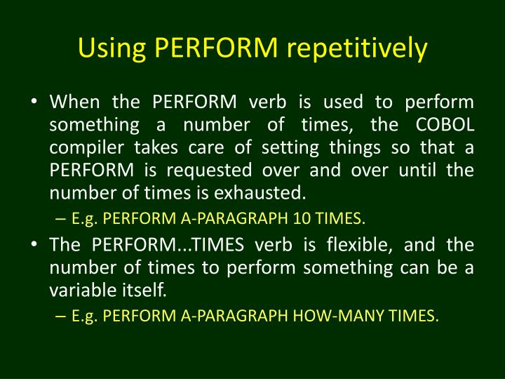 Using PERFORM repetitively