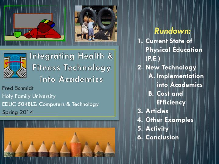 integrating health fitness technology into academics n.