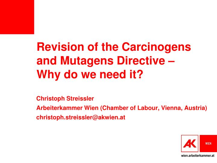 revision of the carcinogens and mutagens directive why do we need it n.
