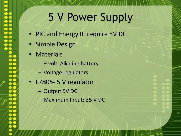 5 V Power Supply