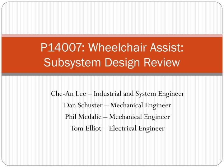 p14007 wheelchair assist subsystem design review n.
