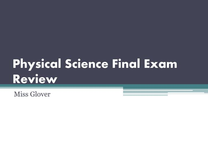 physical science final exam review n.