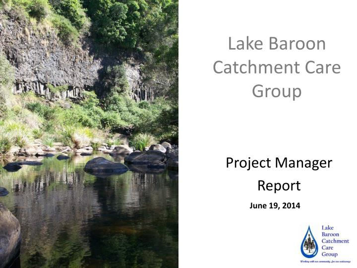 lake baroon catchment care group n.