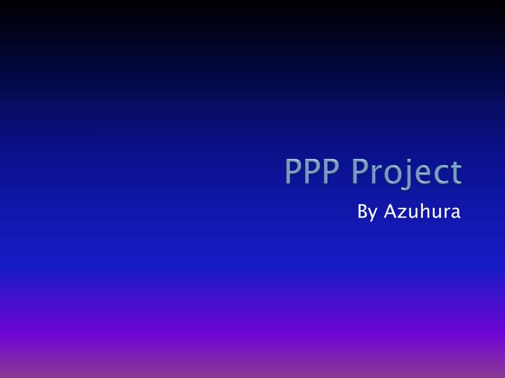 ppp project n.