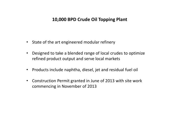 10,000 BPD Crude Oil Topping Plant