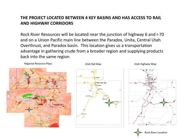 The project located between 4 key basins and has access to rail and highway