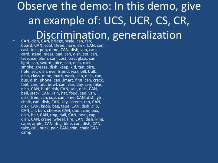 Observe the demo: In this demo,