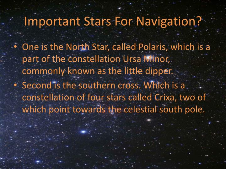 Important Stars For Navigation?