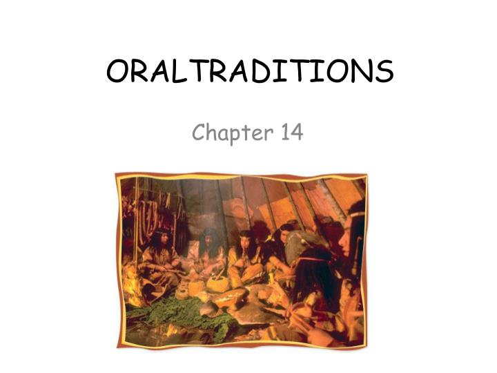 oraltraditions n.