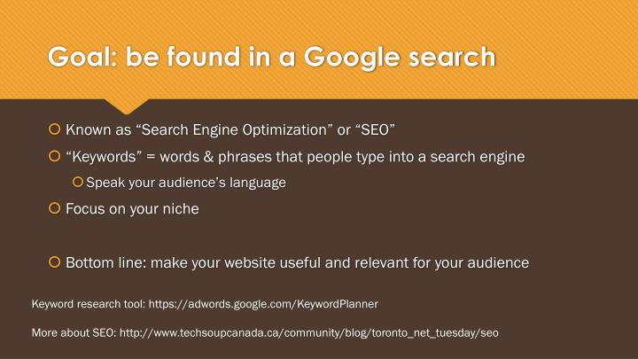 Goal: be found in a Google search