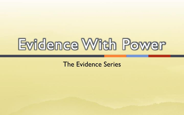 evidence with power n.