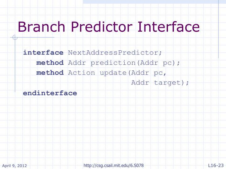Branch Predictor Interface