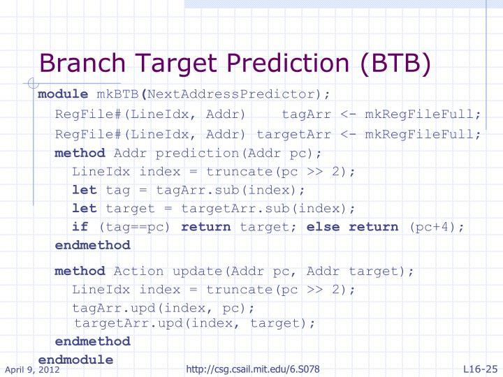 Branch Target Prediction (BTB)