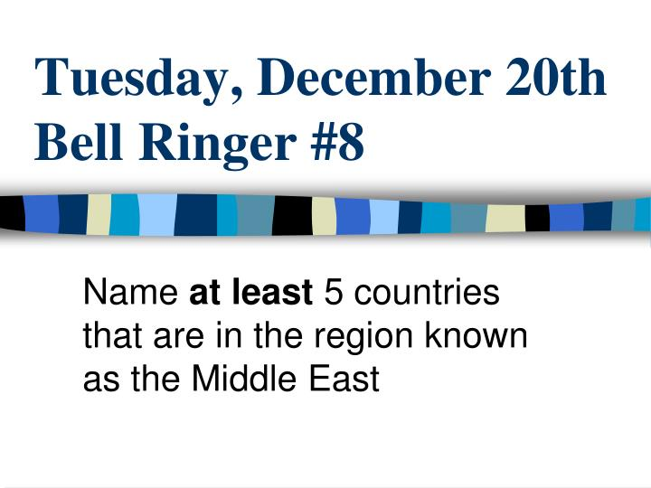 tuesday december 20th bell ringer 8 n.