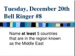 tuesday december 20th bell ringer 8