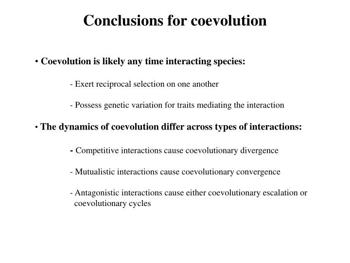 Conclusions for coevolution