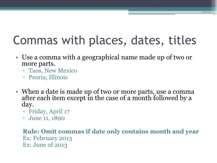 Commas with places, dates, titles