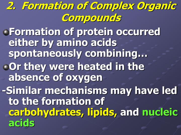 2.  Formation of Complex Organic Compounds