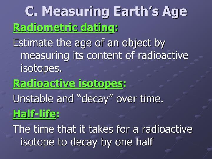 C. Measuring Earth's Age