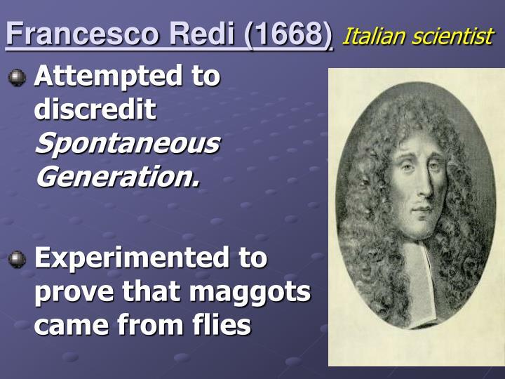 Francesco redi 1668 italian scientist