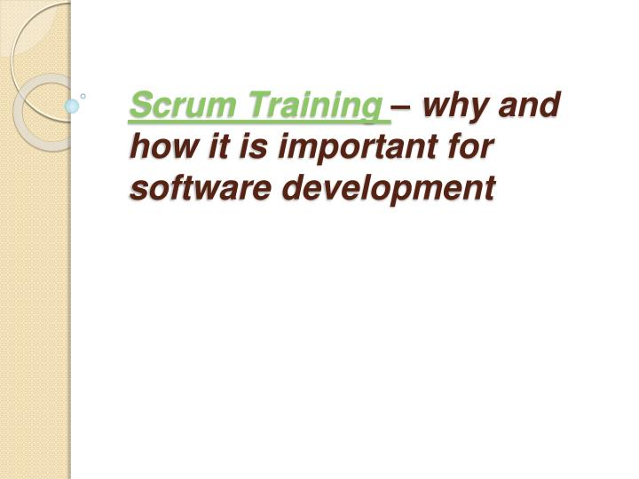 scrum training why and how it is important for software development n.