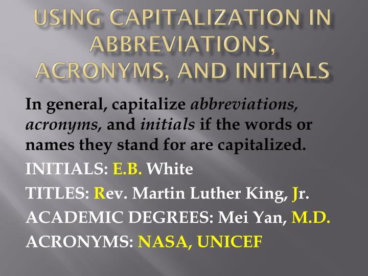 USING Capitalization In Abbreviations Acronyms And Initials
