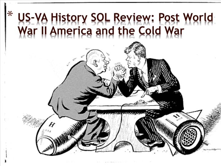 us va history sol review post world war ii america and the cold war n.