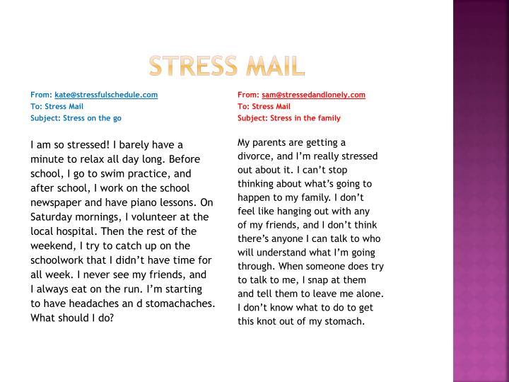 Stress mail