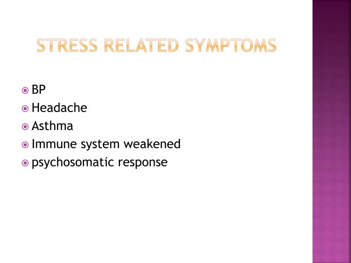 Stress related symptoms